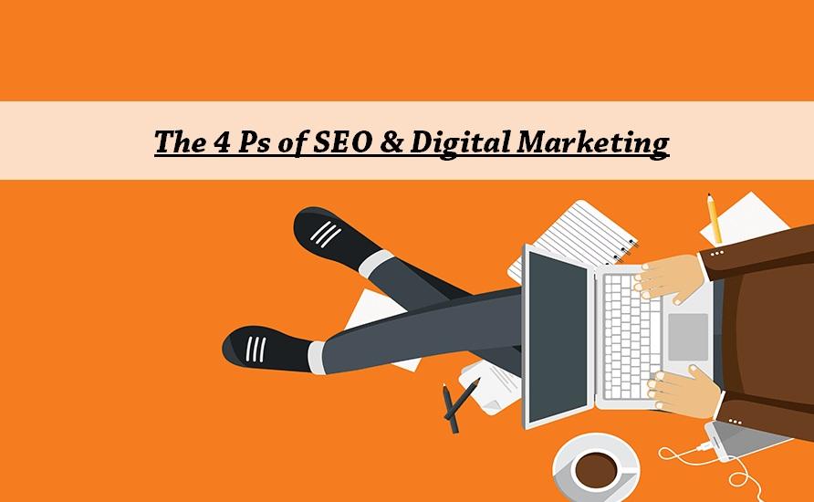 The 4 Ps of SEO & Digital Marketing