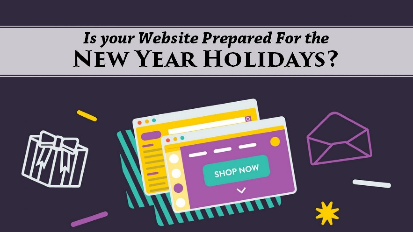 Is Your Website Prepared For The New Year Holidays?