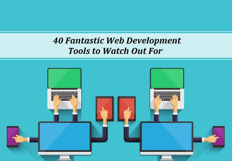 40 must-have web development tools for developers