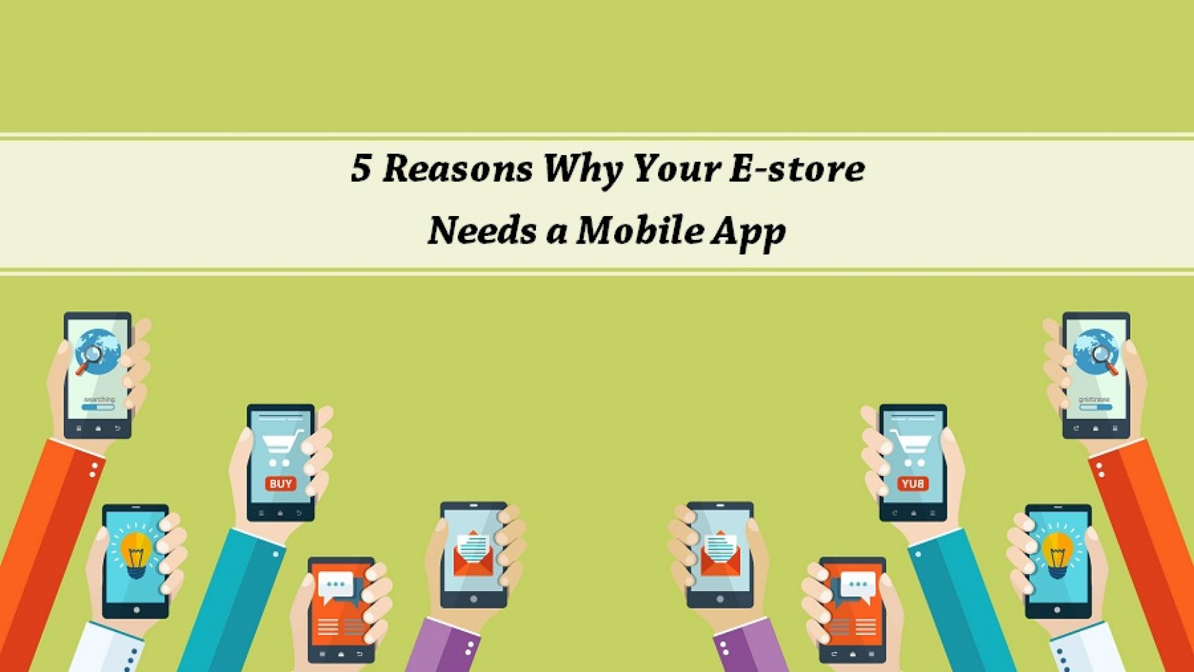 5 Reasons Why Your E-store Needs a Mobile App
