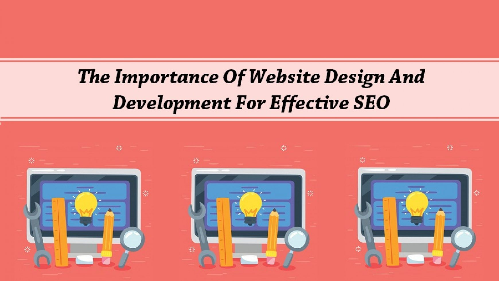 The Importance Of Website Design And Development For Effective SEO