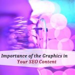 Importance Of The Graphics In Your SEO Content