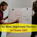 The Most Important Factors In Onsite SEO