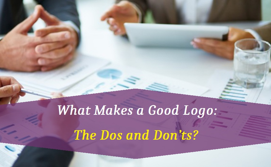 What Makes a Good Logo: The Dos and Don'ts?